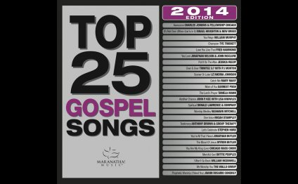 Top 25 Gospel Songs 2014 by