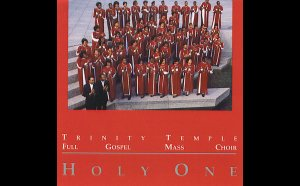 Trinity Temple Full Gospel Mass Choir