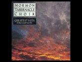Mormon Tabernacle Choir Greatest Hits