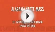 Alabama State Mass Choir - Let Everything That Hath Breath