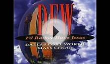 DFW Mass Choir-Thy Name Be Praised