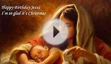 Happy Birthday Jesus - Popular Christian Videos