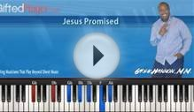 "Piano Lesson Tutorial - ""Jesus Promised"" By Chicago Mass Choir"