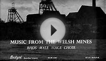 Rhos Male Voice Choir -- Music From The Welsh Mines 1957